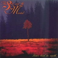 3rd & The Mortal - Tears Laid In Earth (CD)
