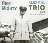 Alex Riel Trio - The High & The Mighty (CD)