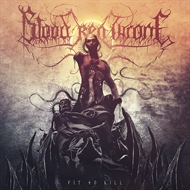 Blood Red Throne - Fit To Kill (CD)