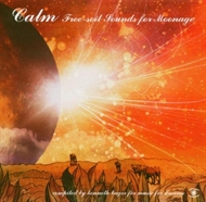Calm - Free Soil Sounds For Moonage (CD)