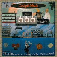 Cockpit Music - This Doesn't Look Like Our Town (CD)
