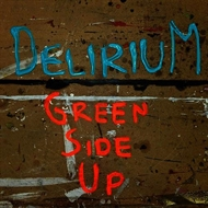 Delirium - Green Side Up (CD)