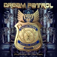 DREAM PATROL -  Phantoms Of The Past (CD)