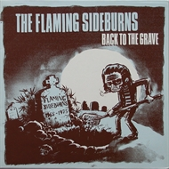 Flaming Sideburns - Back To The Grave (CD)