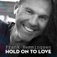 Frank Hemmingsen - Hold on to Love (CD)