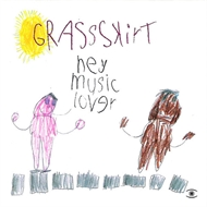 Grassskirt - Hey Music Lover (CD)