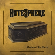 Hatesphere - Reduced To Flesh (LP)