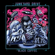 JUNKYARD DRIVE -  Black Coffee (CD)