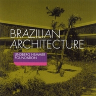 Lindberg Hemmer Foundation - Brazilian Architecture (CD)