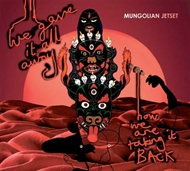 Mungolian Jetset - We Gave It All Away (CD)