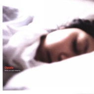 Opiate - While You Were Sleeping (CD)