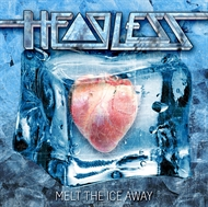Headless - Melt The Ice Away (CD)