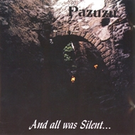 Pazuzu - And All Was Silent (CD)