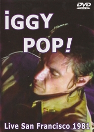 Iggy Pop - Live San Francisco 1981  (DVD)