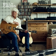 Billy Cross - Goodbye To The Sixties (CD)