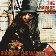 Savage Rose - Roots Of The Wasteland (LP)