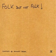 Various Artists - Folk But Not Folk (CD)