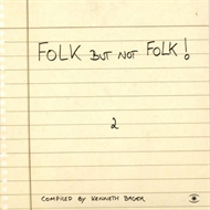 Various Artists - Folk But Not Folk 2 (CD)