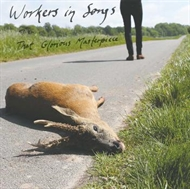 Workers In Songs - That Glorious Masterpiece  (LP)