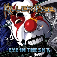 Killer Bee - Eye In The Sky (CD)