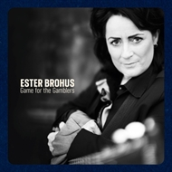 Ester Brohus - Game for the Gamblers (CD)