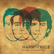 Harmonics - Nostalgia Isn't What It Used to Be (CD)