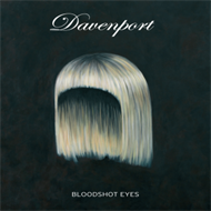 Davenport - Bloodshot Eyes - CD