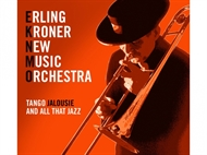 Erling Kroner New Music Orchestra - Tango Jalousie And All That Jazz (CD)