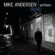 Mike Andersen Band - Echoes (CD)