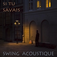 Swing Acoustique - Si Tu Savais (LP)