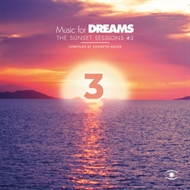 Music for Dreams: The Sunset Sessions #3 Compiled by Kenneth Bager (CD)